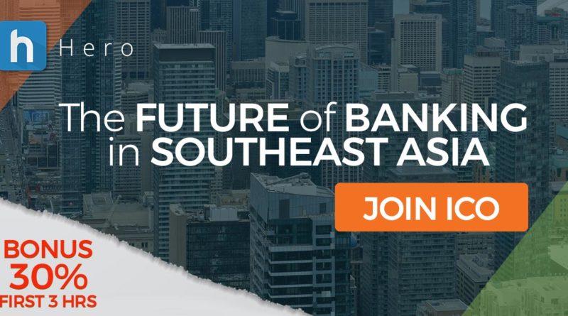 Herotoken.IO - Будущее банковского дела в Юго-Восточной Азии