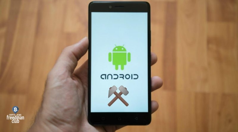 mining-na-smartfon-android-v-2021-godu